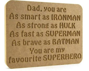 Superhero plaque, dad plaque, dad superhero plaque, fathers day present, fathers day gift, daddy plaque, grandad plaque, pops plaque