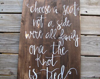 Choose a Seat Not A Side Sign- Wood - Hand Painted Sign
