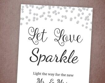 Let Love Sparkle Sign, Sparkler Send Off Sign Printable, Silver Confetti Sparkle Sign, Wedding Sign, Instant Download, Sparklers, BSG3