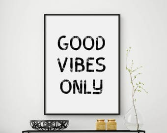 Sale!!! Good Vibes Only Print, Quotes Poster, Motivational Quotes, Yoga Print, Inspirational Print, Typography Print, Quotes Wall Art