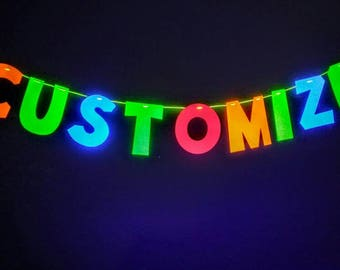 Glow Party Banner- Customizable