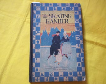 The Skating Gander by Alice Cooper Bailey, illustrated Marie Honre Myers