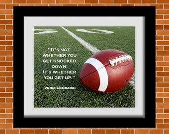 Printable Football Art, Football Print, Football Quote, Football Poster, Vince Lombardi Quote, Boy's Room , Man Cave, Football Lover Gifts