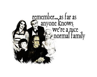 T-SHIRT: The Munsters / A Nice Normal Family - Classic T-Shirt & Ladies Fitted Tee - (LazyCarrot)