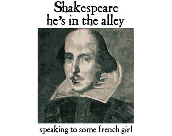T-SHIRT: Bob Dylan / Shakespeare He's In The Alley - Classic T-Shirt & Ladies Fitted Tee - (LazyCarrot)