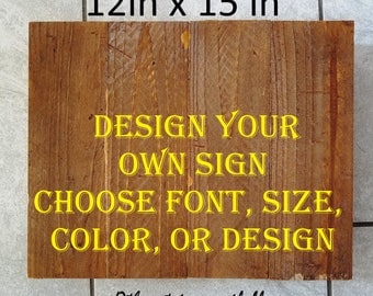 Custom Wood Sign, Wooden Sign, Custom Sign Wood, Rustic Decor, Housewarming Gift, Personalized, Stained Wood