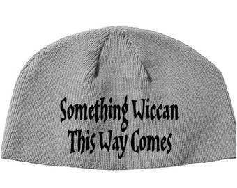 Something Wiccan This Way Comes Wicca Witchcraft Magic Beanie Knitted Hat Cap Winter Clothes Horror Merch Massacre Christmas Black Friday
