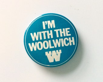 VINTAGE BADGE: I'm with the Woolwich / building society / bank / retro / banking / blue / 1970s / seventies