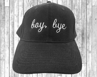 Boy Bye Embroidered Baseball Cap 6 Panel Fashion Hat Tumblr Pintrest Trends