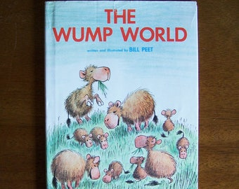 Wump World by Bill Peet - Hardcover Children's Book - Stories That Rhyme