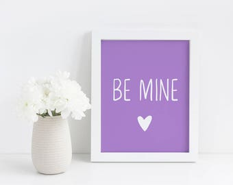 Valentine's Day Printable - Be Mine Printable - Valentine's Day Decor - Valentine's Gift - Valentine's Day Wall Art - Valentine's Day Sign