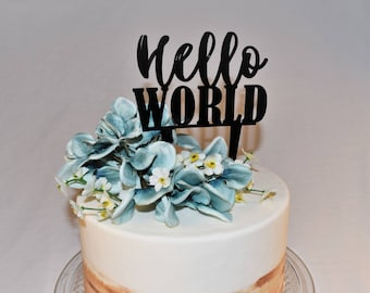 Hello World Cake Topper | Baby Shower | Shower | Party | Love | Acrylic |