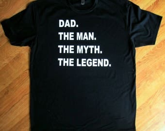 Dad The Man The Myth The Legend shirt, father's day gift, dad shirt, dad gift