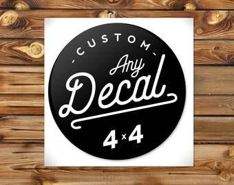 Custom Vinyl Decal 4in