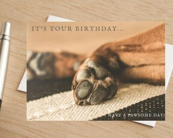 "Dog Happy Birthday Greetings Card ""Have a Pawesome Day!"""