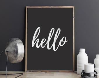 Grey Hello Print, Modern Calligraphy, Inspirational Quote, Modern Art, Wall Art, Wall Decor, Home Decor, Art Print, Quote Print, 8x10, 5x7