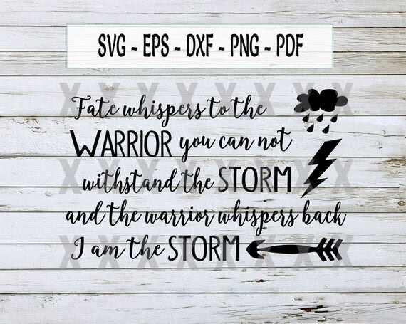 Fate Whispers To The Warrior Svg Inspirational Svg Tribal