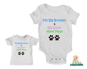 My Big Brother And My Big Sister Have Paws