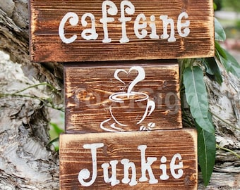 Caffeine Junkie Reclaimed Timber Sign, Coffee Signs, Handmade Timber Signs, Hand Painted Wood Signs, Gift Ideas, Kitchen Decor, Wall Art