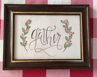 GATHER handpainted sign