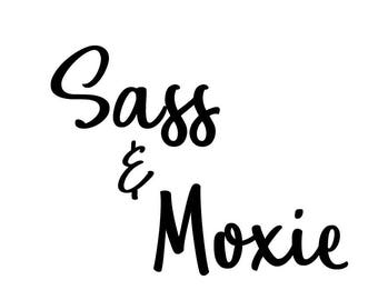 Sass & Moxie E-Gift Certificate