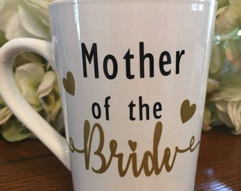 Mother of the Bride - Mother of the Groom - Weddings - Coffee Mugs - Parent Gift