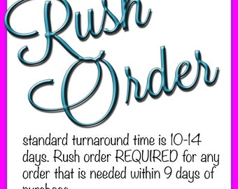 Rush Order Add On Service - Please Check with Seller Before Purchasing to Make Sure Your Need By Date is Possible