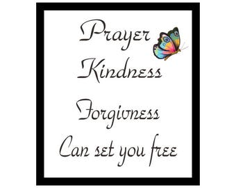 Prayer Kindness Forgiveness Can Set You Free Printable Quote Art
