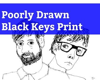 Poorly Drawn Black Keys Print