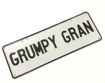 Grumpy Gran Metal Sign License Plate Grandparents Funny Gift