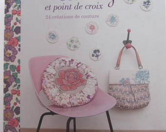 """Book """"Liberty and cross stitch"""" - 24 sewing - deco creations, baby accessories"""