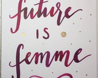 The Future is Femme Print