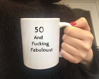 50th Birthday Gift,50th Gift Mom,50th Birthday Mug,50th Gift Dad,50th Gift Sister,50th Gift Friend,50 and Fabulous,50th Swear Gift