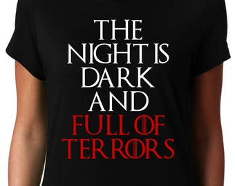 Game of Thrones Shirt Women - The Nigh is Dark and Full of Terrors - Melisandre Tshirt - Game of Thrones T-shirt Gift for Women Fans