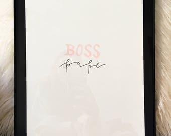 Boss Babe | Modern Calligraphy Print | Calligraphy Artwork | Word Art | Girl Boss | Feminine Art | Feminist | Home Decor | Handlettering