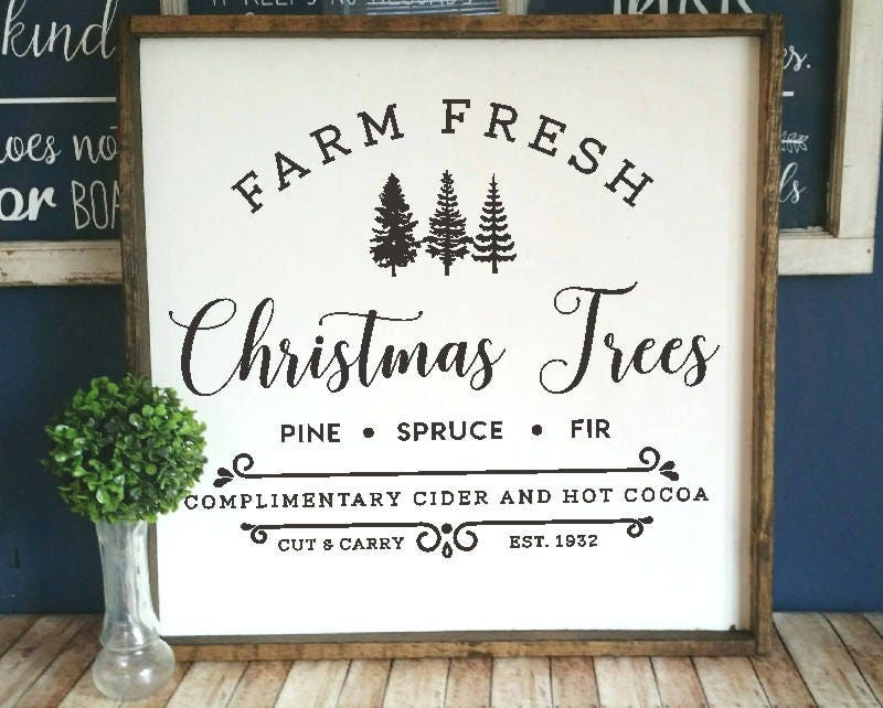 Diy Farmhouse Style Stencil Farm Fresh Christmas Trees Sign
