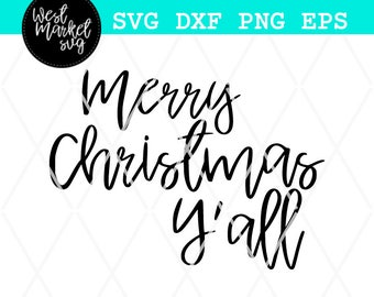 Christmas Svg, Merry Christmas Yall Svg, Holidays Svg, Svg, EPS, DXF, PNG, Womens Svg, Silhouette, Cricut