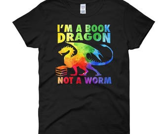 Book Dragon T-shirt - Gift for Readers - Bookish T-Shirts - I'm a Book Dragon not a Worm Rainbow Women's short sleeve t-shirt