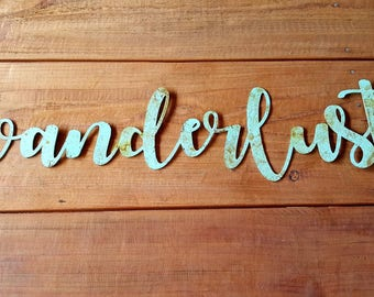 Wanderlust metal Sign/1 FT/2FT/3FT/3.5FT/Wall decor/Wanderlust sign/Metal Words/Travel Wall/Living Room/Gallery Wall/Office Decor