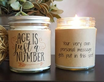 Birthday Candle Gift, Age is Just a Number Soy Candle, Scented Soy Candle Gift, Candle Gift, Personalized Candle,  Funny Candle