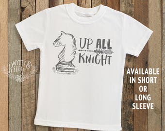 Up All Knight Chess Kids Shirt, Cheeky Kids Shirt, Nerdy Kids Shirt, Cute Kids Shirt, Boho Kids Shirt, Funny Kids Shirt, Boy Shirt - T165U
