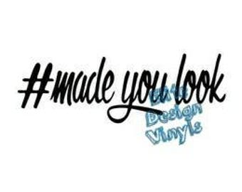 made you look Decal