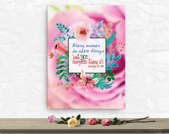 Proverbs 31: 29 Canvas; Scripture Art Gifts