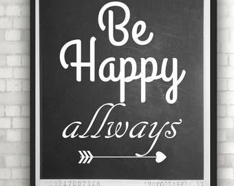 "Poster Print ""be happy always"""