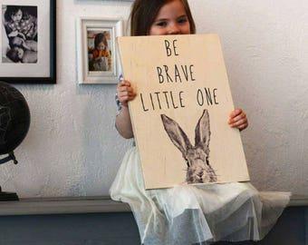 Be brave, scandinavian nursery decor, natural nursery decor, baby shower gift, nursery wall decor, baby gift,  kids decor, kids hygge decor