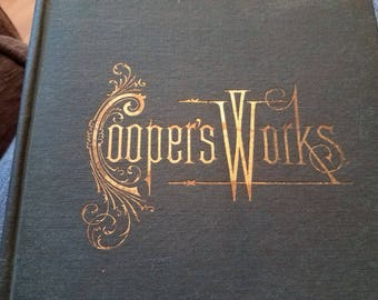 Coopers Works By: Fenimore Cooper  (P.F. Collier Publishing – 1890)
