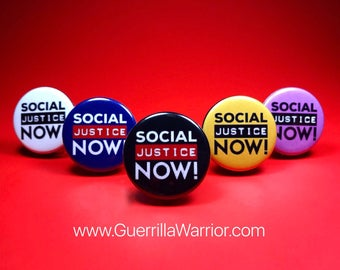Social Justice Now (1.25 inch Pin/Button)