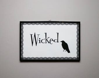 Wicked Sign with Black Crow