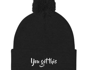 You got this Pom Pom Knit Cap