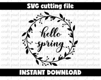 Hello Spring Svg Cut File, Spring Svg, Easter Svg File, Spring Cut File, Spring Laurel Cut File, Cricut Svg Designs, Silhouette Svg Cut File